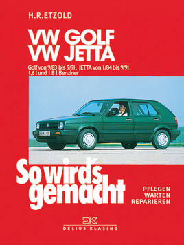 so wirds gemacht buch f r vw golf ii bauj 9 83 9 91. Black Bedroom Furniture Sets. Home Design Ideas