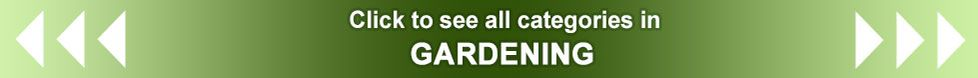 Click here to see the whole Gardening product range