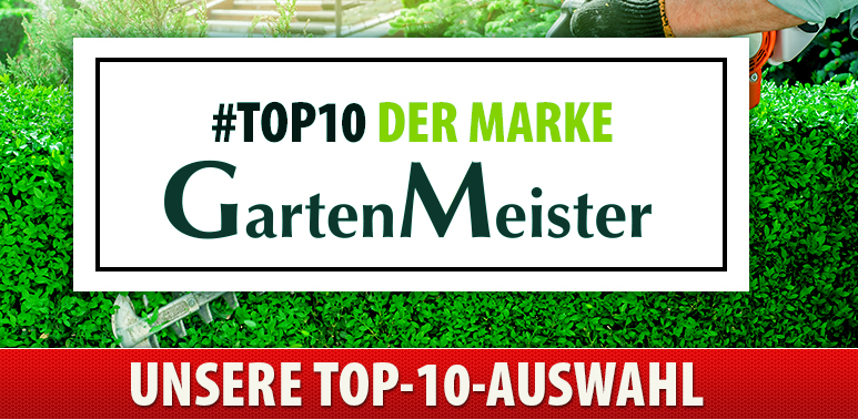 Top 10 Gartenmeister