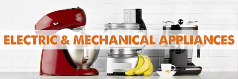 Electric and Mechanical Appliances